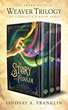 The Weaver Trilogy: The Complete Series (English Edition)