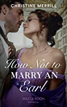 How Not To Marry An Earl (Those Scandalous Stricklands)