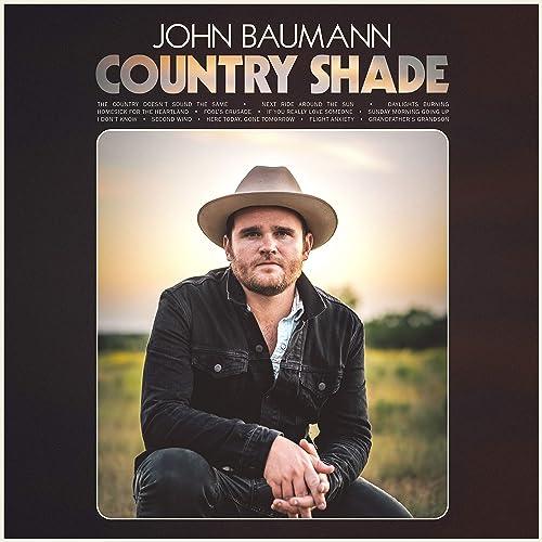 Country Shade by John Baumann on Amazon Music - Amazon.com