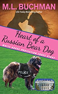 Heart of a Russian Bear Dog: a Secret Service Dog romance story (White House Protection Force story Book 4)