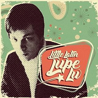 Little Latin Lupe Lu