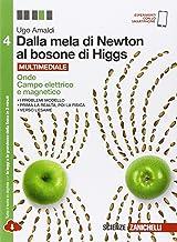 Dalla mela di Newton al bosone di Higgs. La fisica in cinque anni. Per le Scuole superiori. Con e-book. Con espansione onl...