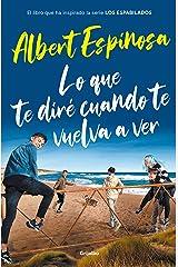 Lo que te diré cuando te vuelva a ver (Spanish Edition) Kindle Edition