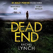 Dead End: DI Kelly Porter Book Three