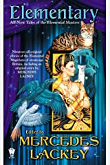 Elementary (All-New Tales of the Elemental Masters) (Elemental Masters Collection Book 2) Kindle Edition