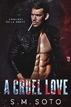 A Cruel Love (Cavalieri Della Morte Book 6)