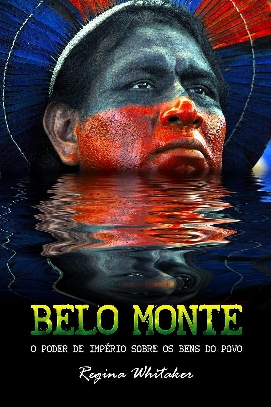 ポスト印象派労働者結紮BELO MONTE O poder de império sobre os bens do povo (Portuguese Edition)