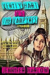 Verity Hart Vs The Vampyres Omnibus (A Hart/McQueen Steampunk Adventure Book 1) Kindle Edition