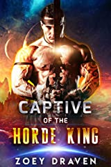 Captive of the Horde King (Horde Kings of Dakkar Book 1) Kindle Edition