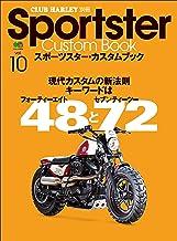 Sportster Custom Book(スポーツスターカスタムブック) Vol.10[雑誌]