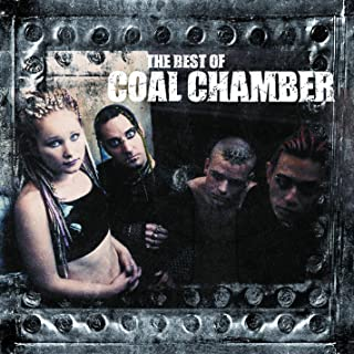 The Best of Coal Chamber [Explicit]