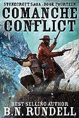Comanche Conflict: A Historical Western Novel (Stonecroft Saga Book 14) Kindle Edition