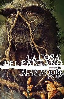 La Cosa del Pantano de Alan Moore: Edición Deluxe vol. 2