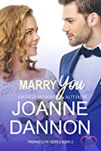 Marry You (Finding Love Book 2)