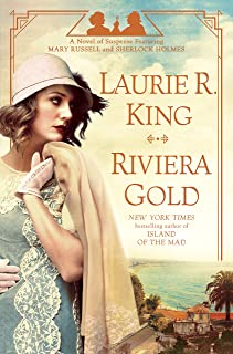 Riviera Gold: A Novel (Mary Russell and Sherlock Holmes Book 16)