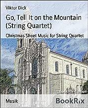 Go, Tell It on the Mountain (String Quartet): Christmas Sheet Music for String Quartet