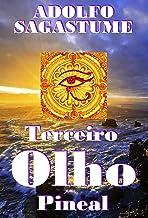 Terceiro Olho Pineal (Portuguese Edition)
