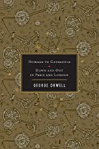 Homage to Catalonia / Down and Out in Paris and London (2 Works) (English Edition)