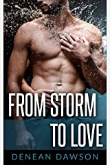From Storm To Love: A Best Friends To Lovers Romance (Romance On The Road Book 1) Kindle Edition