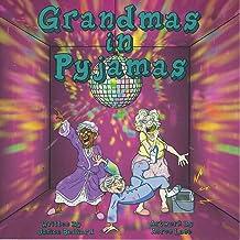 Grandmas in Pyjamas