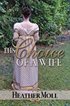 His Choice of a Wife: A Pride and Prejudice Variation (English Edition)