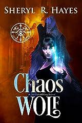 Chaos Wolf: A Jordan Abbey Novel Kindle Edition