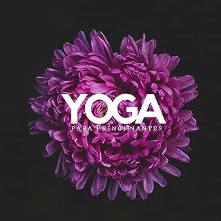 Yoga para Principiantes - Música Prime para Clases de Yoga