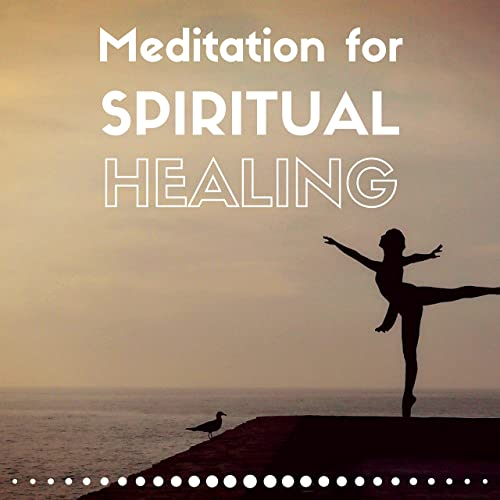 Meditation for Spiritual Healing - Yoga, Balance, Inner ...