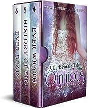 A Dark Faerie Tale Series Omnibus Edition (Books 4, 5, & 6) (A Dark Faerie Tale Boxed Book 2)