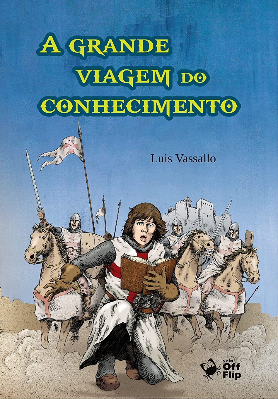 A grande viagem do conhecimento (Portuguese Edition)