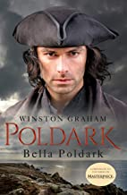 Bella Poldark: A Novel of Cornwall, 1818-1820