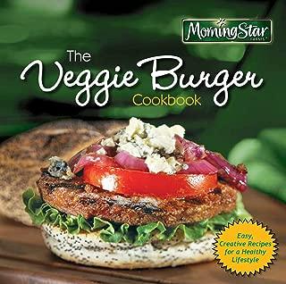 Morningstar Farms The Veggie Burger Cookbook