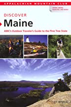 Discover Maine: AMC's Outdoor Traveler's Guide to the Pine Tree State (AMC Discover Series)