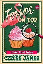 Terror on Top (Baker Street Cozy Mysteries Book 6)