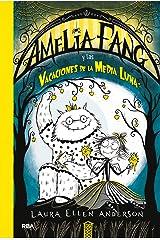 Amelia Fang #4. Amelia Fang y las vacaciones de la media luna (Spanish Edition) Kindle Edition