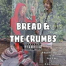 Bread & The Crumbs (feat. MxoCliff & Rico Suavè)