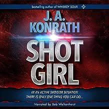 "Shot Girl: Jacqueline ""Jack"" Daniels Mysteries, Book 12"