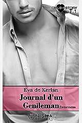 Journal d'un gentleman Sweetness - tome 1 Format Kindle