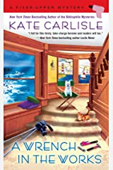 A Wrench in the Works (A Fixer-Upper Mystery Book 6) Kindle Edition
