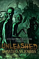Unleashed: Monsters Vs Zombies Kindle Edition