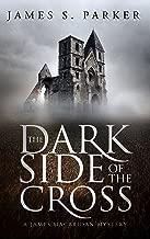 The Dark Side of the Cross: A James MacBridan Mystery