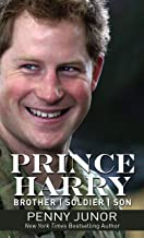 prince harry brother soldier son by penny junor