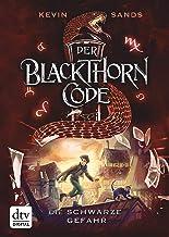 Der Blackthorn-Code – Die schwarze Gefahr (Die Blackthorn Code-Reihe 2) (German Edition)