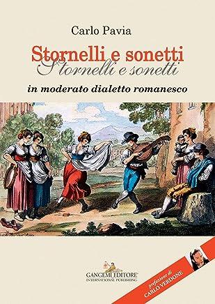 Stornelli e sonetti: In moderato dialetto romanesco
