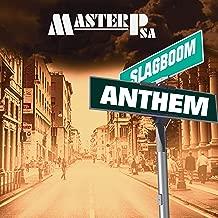 Slagboom Anthem