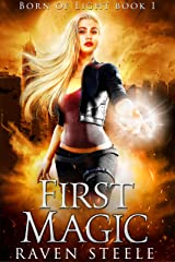 First Magic (Born of Light Book 1) Kindle Edition