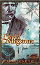 David Livingstone - The Truth Behind The Legend
