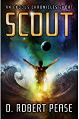 Scout: An Exodus Chronicles Science Fiction Short Story Kindle Edition