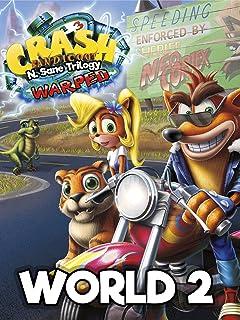 Crash Bandicoot: N. Sane Trilogy - Warped - World 2