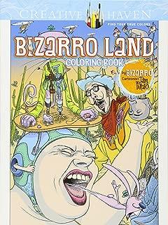 Creative Haven Bizarro Land Coloring Book: by Bizarro cartoonist Dan Piraro (Creative Haven Coloring Books)